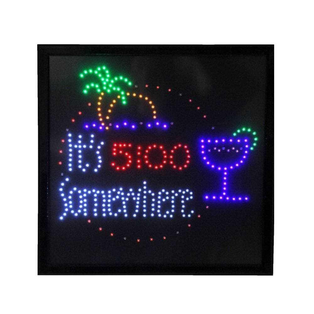 It's 5:00 Somewhere LED Sign